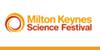 MK Science Festival